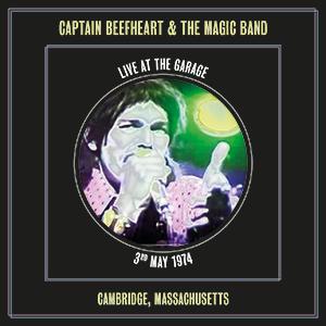 Captain Beefheart & the Magic Band 'Live at the Garage' Cambridge, Massachusetts, 3/5/1974 -Viper 136